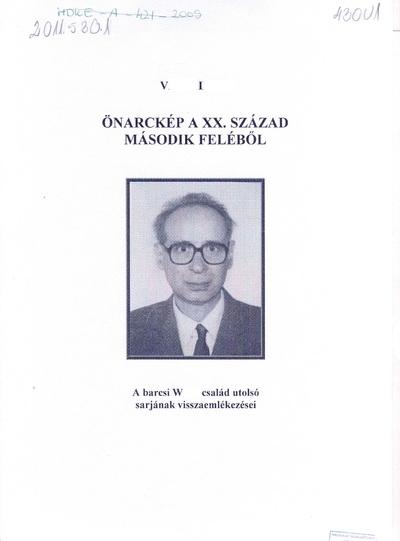 V. Imre: Önarckép a XX. század második feléből