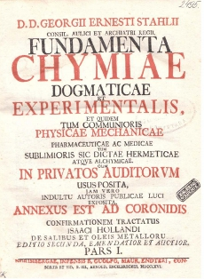 D. D. Georgii Ernesti Stahlii Fundamenta chymiae dogmaticae et experimentális