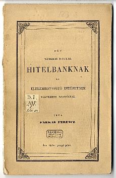 Egy Nemzeti Magyar Hitelbanknak és Élelembiztosító Intézetnek tervezett szabályai, 1841