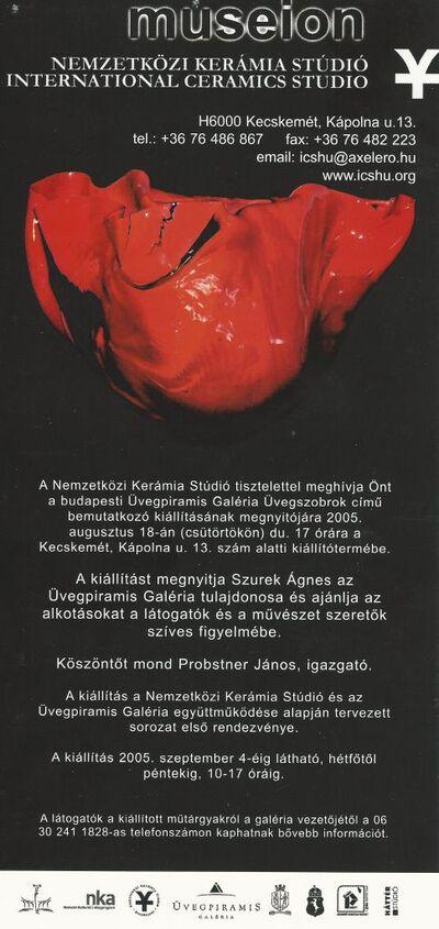 Meghívó a Nemzetközi Kerámia Stúdió és a budapesti Üvegpiramis Galéria közös sorozatának első rendezvényére
