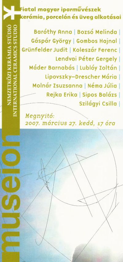 Meghívó fiatal magyar iparművészek kerámia, pocrelán és üveg alkotásai kiállításának megynyitójára