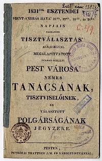 Az 1831-ben megválasztott Pest városi tanács és választott polgárság névsora, Pest, 1831