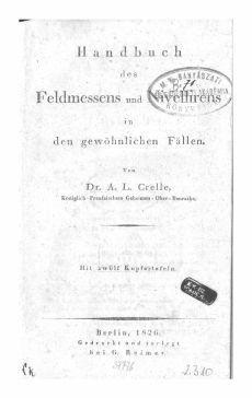 Handbuch des Feldmessens und Nivellirens in den gewöhnlichen Fällen