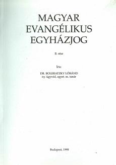 Magyar Evangélikus Egyházjog II.rész