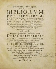 BESONDERUS, Petrus / BIBLIOTHECA Theologica, BIBLIORVM