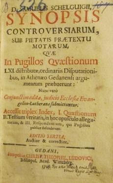 SCHELQUIGIUS, Samuelis / SYNOPSIS Contoversiarum