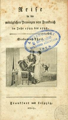 Reise in die mittaglichen Provinzen von Frankreich im Jahr 1785 bis 1786