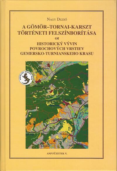 A Gömör-Tornai-karszt történeti felszínborítása