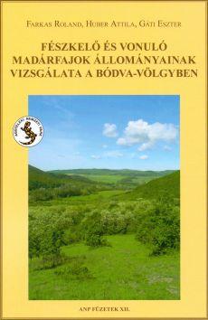 Fészkelő és vonuló madárfajok állományainak vizsgálata a Bódva-völgyben