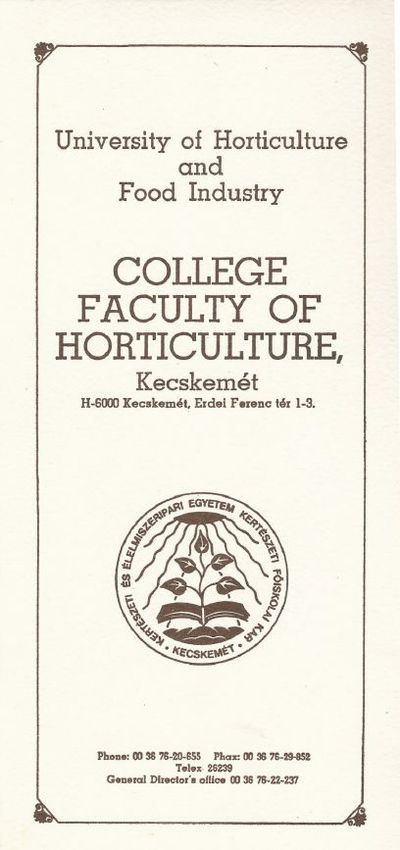 University of Horticulture and Food Industry College Faculty of Horticulture (Kecskemét)