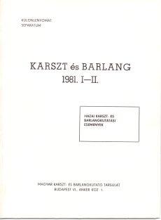 Karszt és Barlang 1981. I-II.