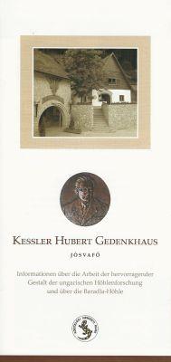 Kessler Hubert Gedenkhaus Jósvafő