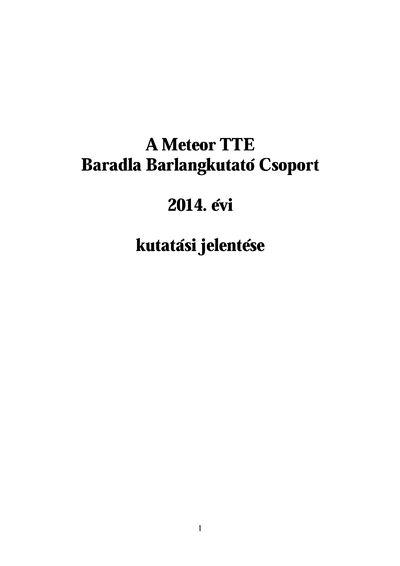 A Meteor TTE Baradla Barlangkutató Csoport 2014. évi kutatási jelentése