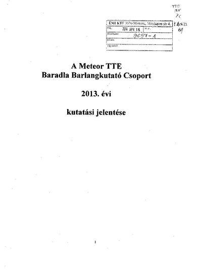 A Meteor TTE Baradla Barlangkutató Csoport 2013. évi kutatási jelentése