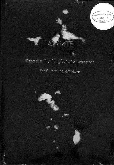 A VMTE Baradla Barlangkutató Csoport 1978. évi jelentése