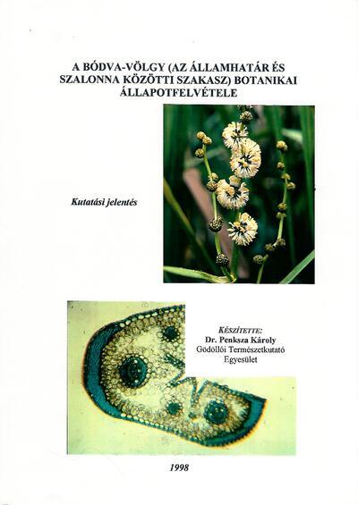 A Bódva-völgy (az Államhatár és Szalonna közötti szakasz) botanikai állapotfelvétele