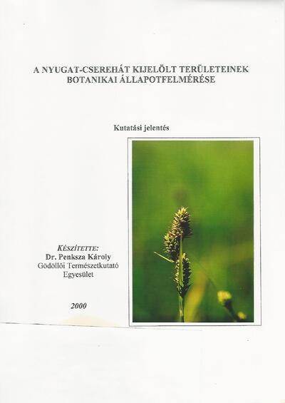 A Nyugat-Cserehát kijelölt területeinek botanikai állapotfelmérése