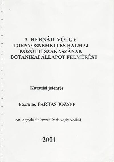 A Hernád völgy Tornyosnémeti és Halmaj közötti szakaszának botanikai felmérése