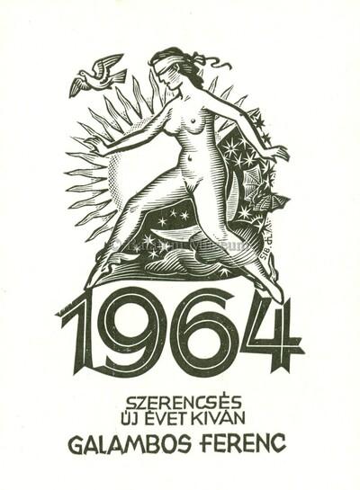 1964 Szerencsés Új Évet kíván Galambos Ferenc