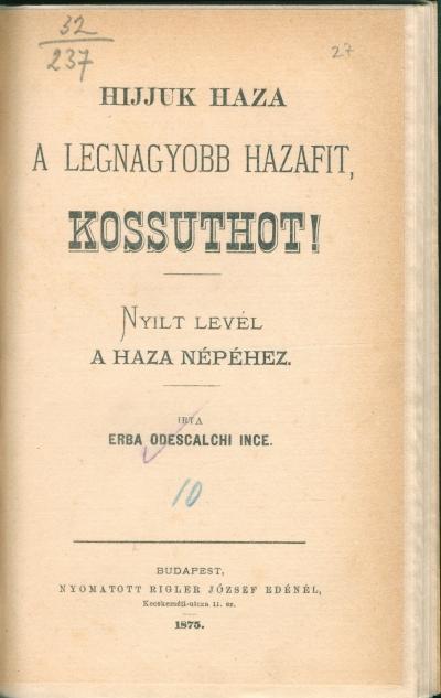 Hijjuk haza a legnagyobb hazafit Kossuthot! : nyilt levél a haza népéhez