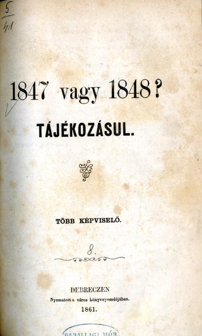 1847 vagy 1848?
