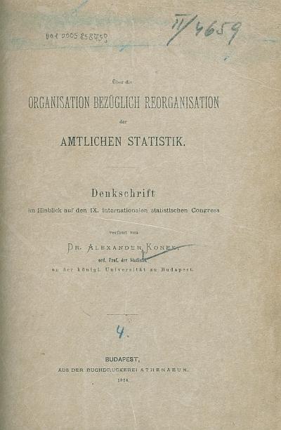 Über die organisation, bezüglich Reorganisation der amtlichen Statistik