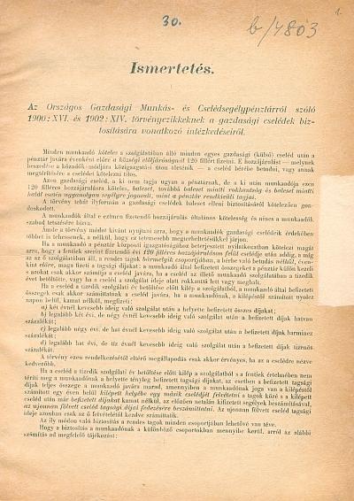 Ismertetés az Országos Gazdasági Munkás- és Cselédsegélypénztárról szóló 1900: XVI. és 1902: XIV. törvényczikkeknek a gazdasági cselédek biztosítására vonatkozó intézkedéseiről