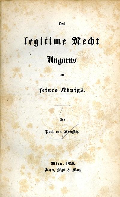 Das legitime Recht Ungarns und seines Königs