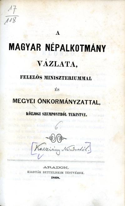A magyar népalkotmány vázlata, felelős minisztériummal és megyei önkormányzattal, közjogi szempontból tekintve