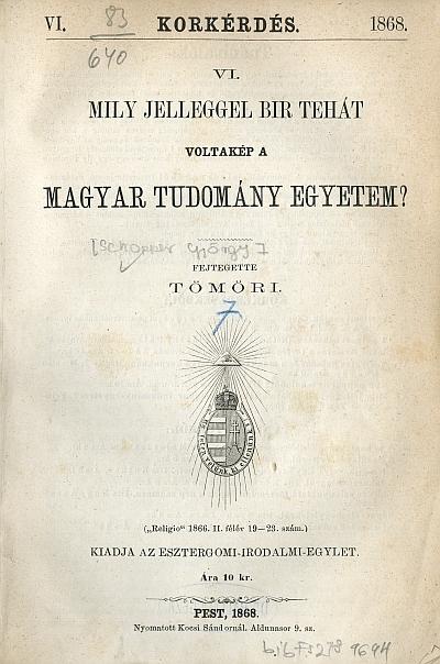 Mily jelleggel bir tehát voltakép a magyar tudomány egyetem?