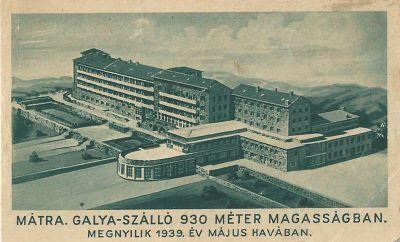 Galya Nagyszálló, Galyatető, 1939