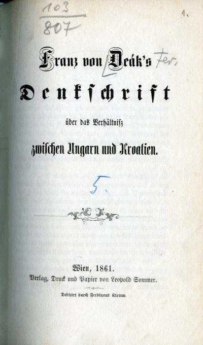 Franz von Deák's Denkschrift über das Verhältniss zwischen Ungarn und Kroatien