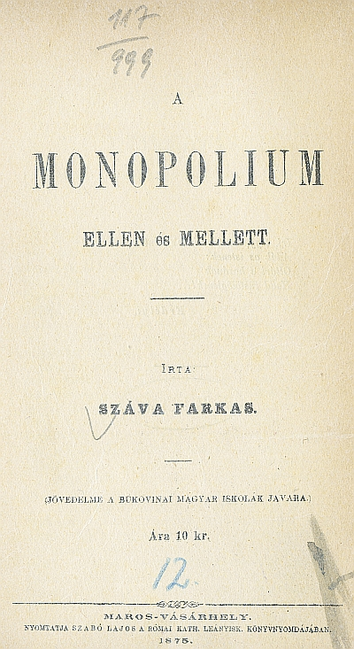 A monopolium ellen és mellett