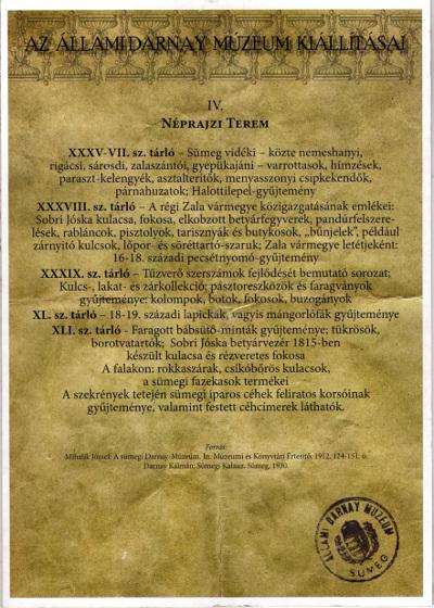 Az Állami Darnay Múzeum Kiállításai IV.