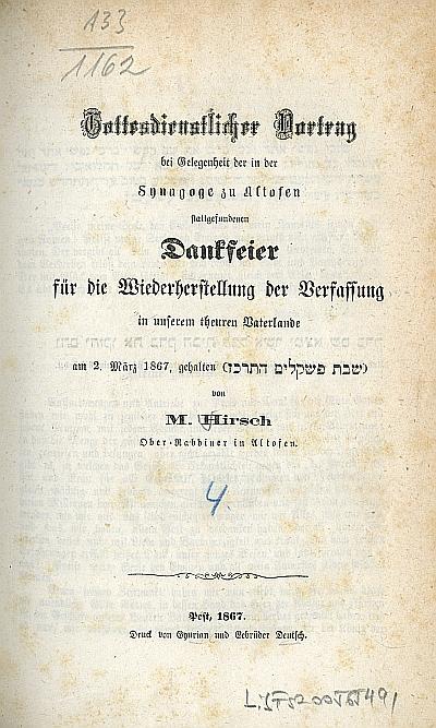 Gottesdienstlicher Vortrag bei Gelegenheit der in der Synagoge zu Altofen stattgefundenen Dankfeier für die Wiederherstellung der Verfassung in unserem theurem Vaterlande am 2. März 1867, gehalten ...