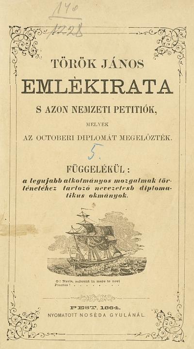 Török János emlékirata s azon nemzeti petitiók, melyek az octoberi diplomát megelőzték