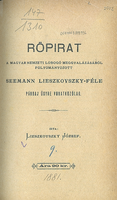 Röpirat ... Seemann Lieszkovszky-féle párbaj ügyre vonatkozólag