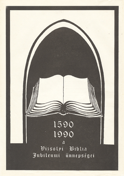 1590 1990 a Vizsolyi Biblia Jubileumi ünnepségei
