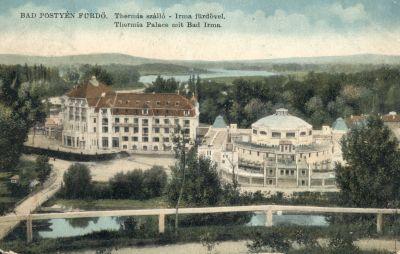 Thermia Szálloda és Irma fürdő - képeslap, Pöstyén, 1914