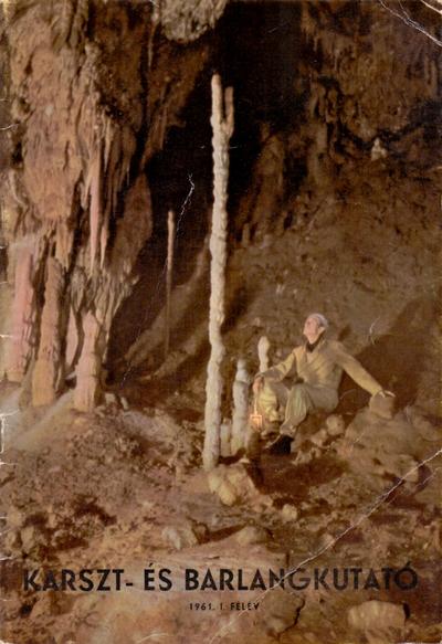 Karszt- és barlangkutató 1961. I.