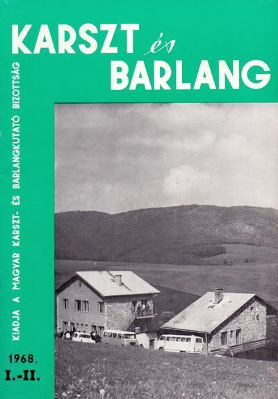 Karszt és barlang 1968. I-II.
