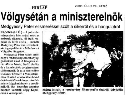 Völgysétán a miniszterelnök: Medgyessy Péter elismeréssel szólt a sikerről és a hangulatról