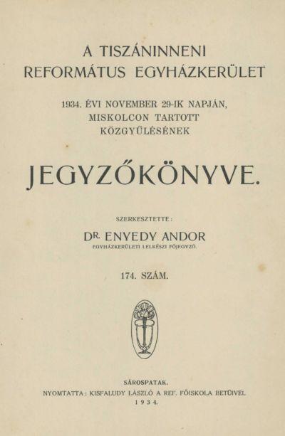 A Tiszáninneni Református Egyházkerület 1934. évi november 29-ik napján, Miskolcon tartott közgyűlésének jegyzőkönyve. 174. szám