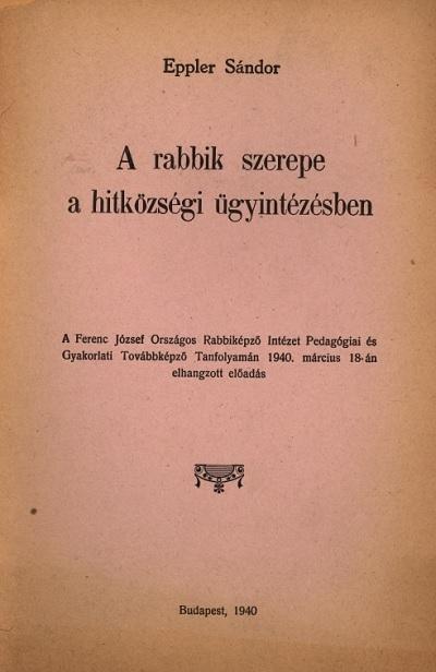 A rabbik szerepe a hitközségi ügyintézésben