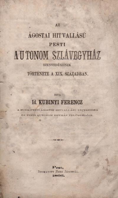 Az ágostai hitvallású pesti autonóm szlávegyház szenvedéseinek története a XIX. században