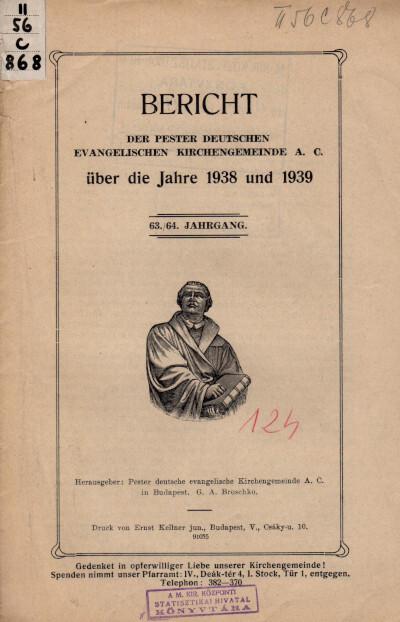 Bericht der Pester deutschen evangelischen Kirchengemeinde A. C. über die Jahre 1938 und 1939