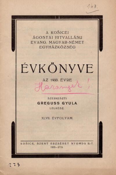 A košicei ágostai hitvallású evang. magyar-német egyházközség évkönyve az 1933. évre