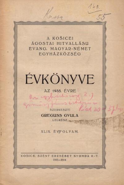 A košicei ágostai hitvallású evang. magyar-német egyházközség évkönyve az 1935. évre