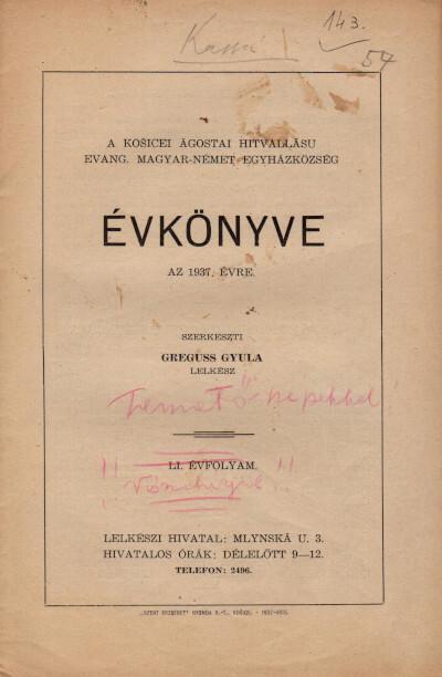 A košicei ágostai hitvallású evang. magyar-német egyházközség évkönyve az 1937. évre