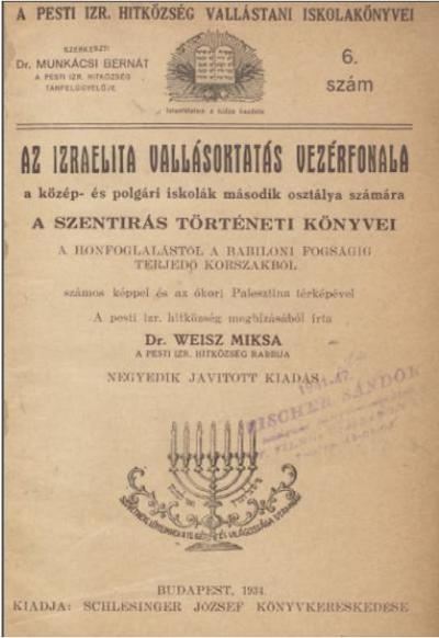 Az izraelita vallásoktatás vezérfonala: A honfoglalástól a babyloniai fogságig